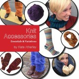 Knit Accessories by Kate Atherley