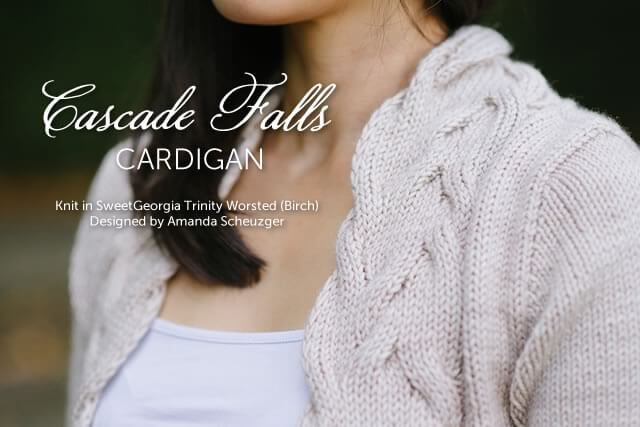 Cascade Falls Cardigan by Amanda Scheuzger, knit in SweetGeorgia Trinity Worsted (Birch)